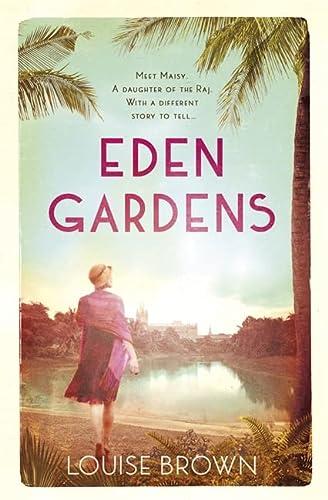 9781472226099: Eden Gardens: The unputdownable story of love in an Indian summer