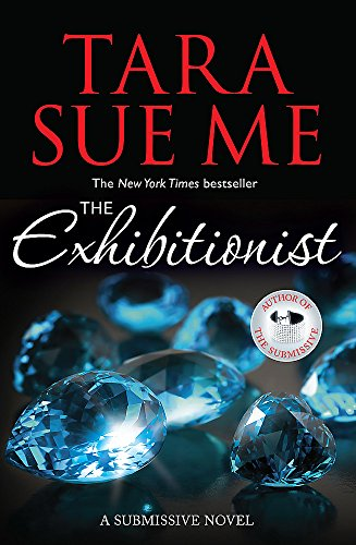 9781472226556: The Exhibitionist: Submissive 6 (The Submissive Series)
