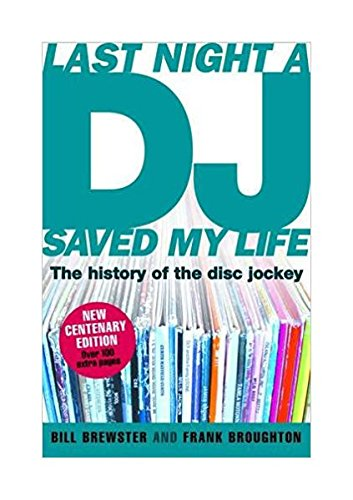 Last Night a DJ Saved My Life: Brewster, Bill and