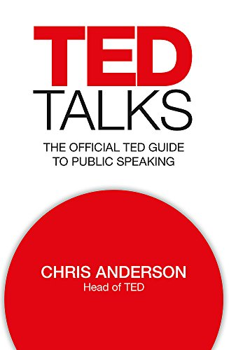9781472228055: TED Talks: The official TED guide to public speaking