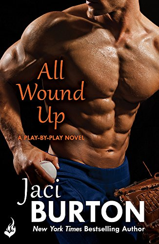 All Wound Up: Play-By-Play Book 10: Burton, Jaci