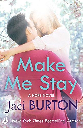 9781472228178: Make Me Stay (Hope)
