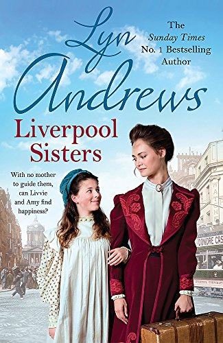 Liverpool Sisters: A heart-warming family saga of: Andrews, Lyn