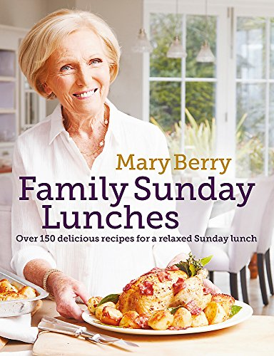 9781472229274: Mary Berry's Family Sunday Lunches