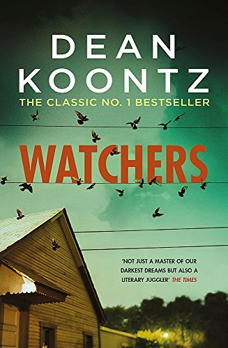 9781472230270: Watchers: A thriller of both heart-stopping terror and emotional power