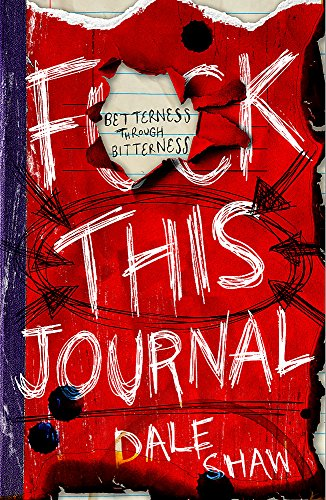 9781472230720: F**k This Journal: Betterness Through Bitterness