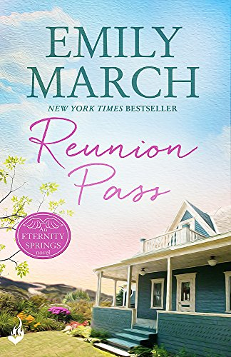 9781472231130: Reunion Pass: Eternity Springs 11 (A Heartwarming, Uplifting, Feel-Good Romance Series)