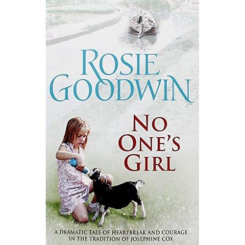 No Ones Girl: Rosie Goodwin