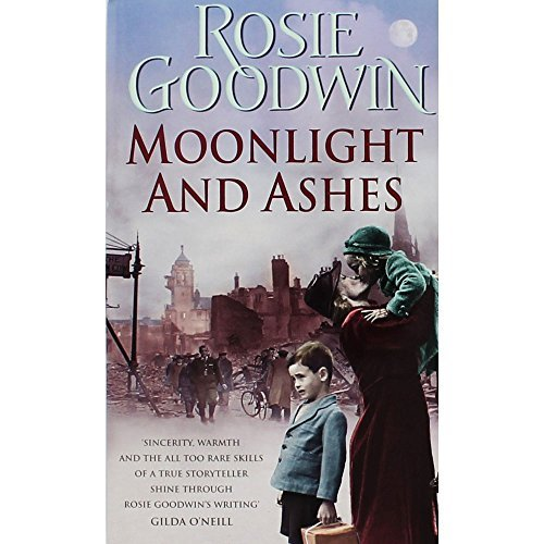 Moonlight And Ashes: Rosie Goodwin