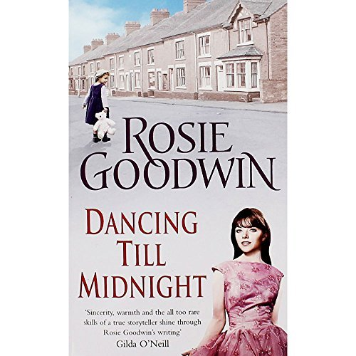 Dancing Till Midnight: Rosie Goodwin
