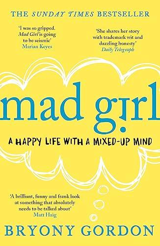 9781472232090: Mad Girl