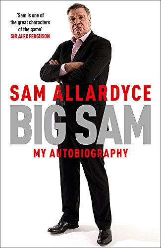 9781472232670: Big Sam: My Autobiography