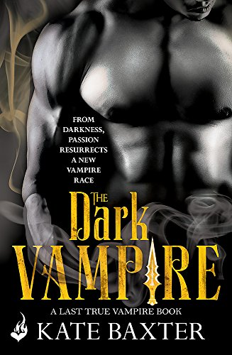 The Dark Vampire: Last True Vampire 3: Kate Baxter