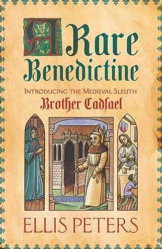 9781472233806: A Rare Benedictine