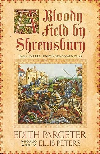 9781472233912: A Bloody Field by Shrewsbury