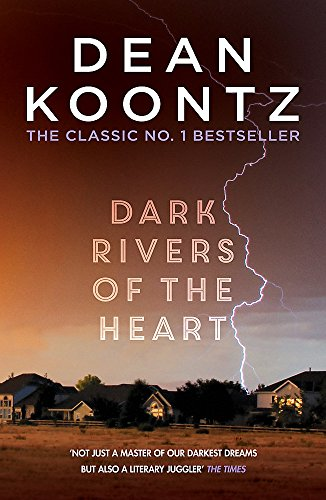 9781472234629: Dark Rivers of the Heart: A story of unrelenting suspense that delivers a high-charged kick