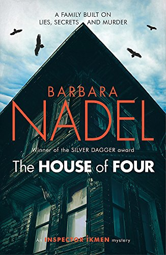 9781472234650: The House of Four (Inspector Ikmen Mystery 19): A gripping crime thriller set in Istanbul