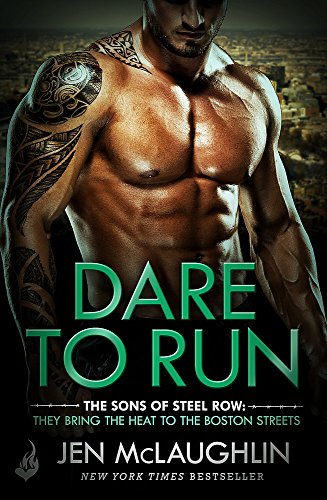 9781472234827: Dare To Run: The Sons of Steel Row 1: The stakes are dangerously high...and the passion is seriously intense