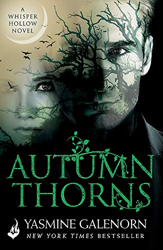 Autumn Thorns: Whisper Hollow 1 (Paperback): Yasmine Galenorn