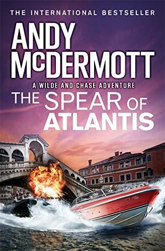 9781472236913: The Spear of Atlantis (Wilde/Chase 14)