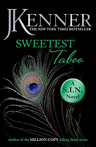 9781472239020: Sweetest Taboo: Dirtiest 3 (Stark/S.I.N.) (Stark Series)