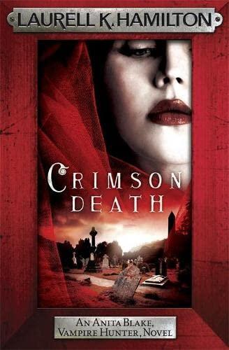 9781472241740: Crimson Death (Anita Blake, Vampire Hunter, Novels)