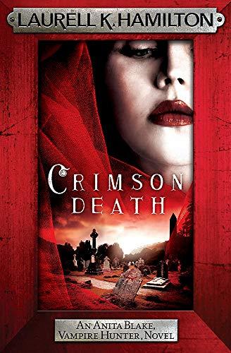 9781472241757: Crimson Death (Anita Blake, Vampire Hunter, Novels)