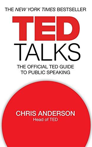 9781472244437: TED Talks: The official TED guide to public speaking