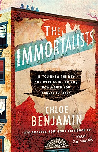 9781472244987: The Immortalists: If you knew the date of your death, how would you live?