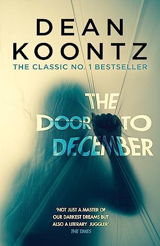 9781472248275: The Door to December: A terrifying novel of secrets and danger