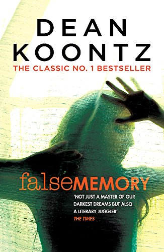 9781472248305: False Memory: A thriller that plays terrifying tricks with your mind...