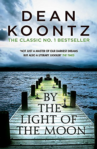 9781472248374: By the Light of the Moon: A gripping thriller of redemption, terror and wonder