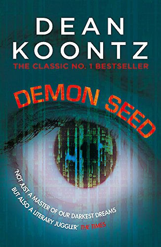 9781472248381: Demon Seed: A novel of horror and complexity that grips the imagination