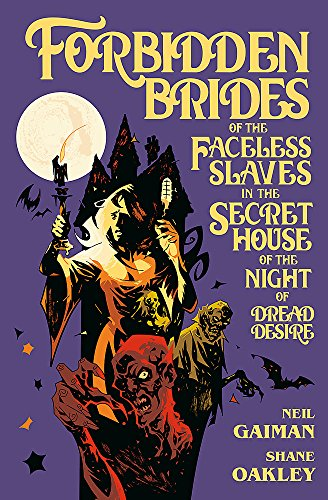 9781472248619: Forbidden Brides of the Faceless Slaves in the Secret House of the Night of Dread Desire