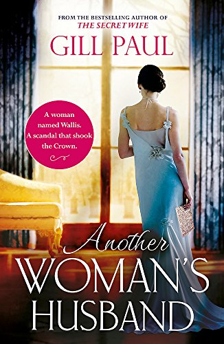 9781472249111: Another Woman's Husband: From the #1 bestselling author of The Secret Wife a sweeping story of love and betrayal behind the Crown