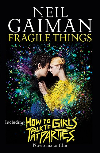 9781472250964: Fragile Things: includes How to Talk to Girls at Parties