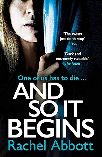 9781472254917: And So It Begins: A brilliant psychological thriller that twists and turns