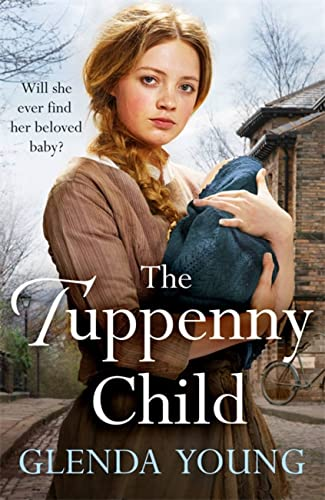 9781472256621: The Tuppenny Child: An emotional saga of love and loss