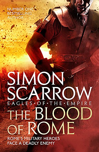 9781472258366: The Blood of Rome (Eagles of the Empire 17)