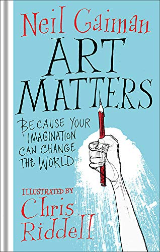 9781472260086: Art Matters: Because Your Imagination Can Save the World