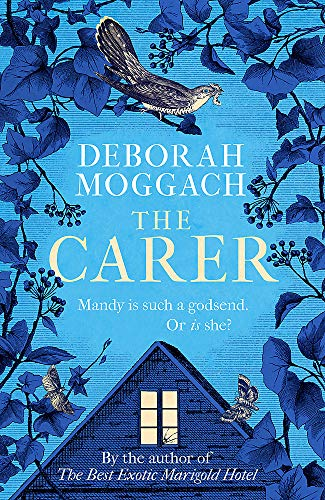 9781472260482: The Carer: 'A cracking, crackling social comedy' The Times