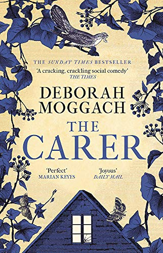 9781472260499: The Carer: 'A cracking, crackling social comedy' The Times