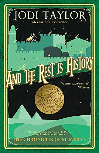 9781472264169: And the Rest is History (Chronicles of St. Mary's)