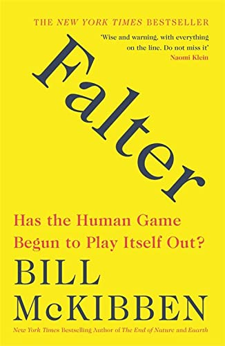 9781472266514: Falter: Has the Human Game Begun to Play Itself Out?
