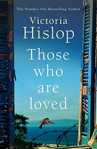 9781472267900: Those Who Are Loved: The compelling Number One Sunday Times bestseller, 'A Must Read'