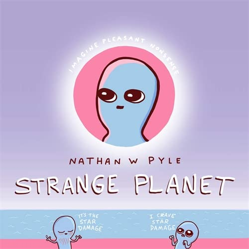 9781472269058: Strange Planet: The Comic Sensation of the Year