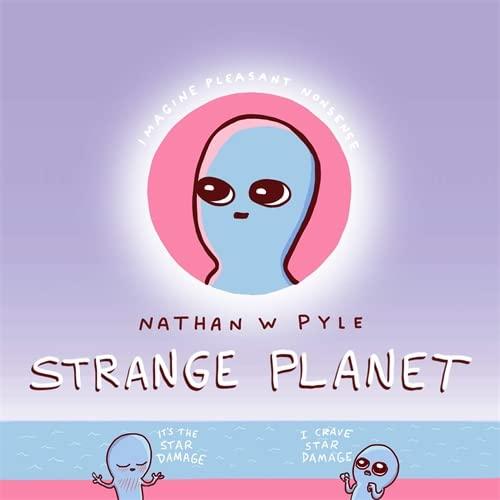 9781472269058: Strange Planet: The Comic Sensation of the Year