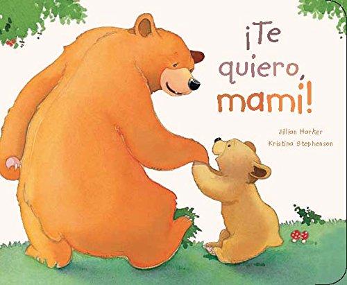 9781472302274: Te quiero, mami! (Picture Board Books) (Spanish Edition)