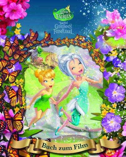 9781472302724: Disney - Tinkerbell und das Geheimnis der Feenflügel Magical Story