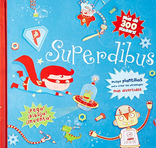 9781472303097: Superdibus (Mas de 300 stickers!) (Spiral Bound ACT) (Spanish Edition)